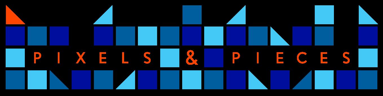 Pixels & Pieces